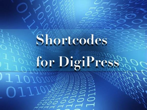 DigiPressテーマ専用プラグイン『Shortcodes for DigiPress』様々なことがショートコードで簡単にできる!