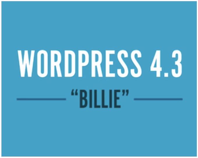 "WordPress 4.3 ""Billie"" 日本語版がリリースされたので更新してみました!新機能紹介!"